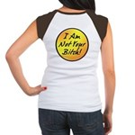 On Back: Not Your Bitch Women's Cap Sleeve T-Shirt