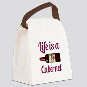 Life is a Cabernet Wine Quote Canvas Lunch Bag
