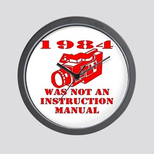 1984 Was Not A Manual Wall Clock