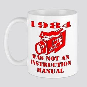 1984 Was Not A Manual Mug