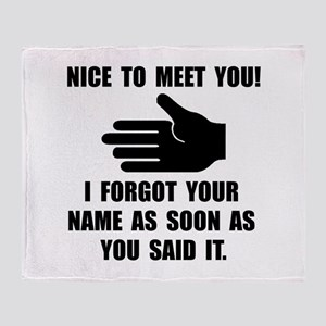 Forgot Your Name Throw Blanket