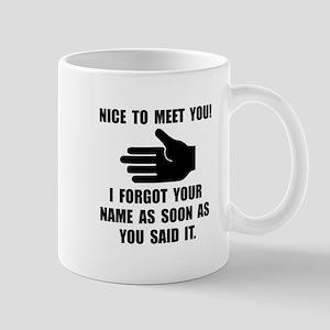 Forgot Your Name Mug