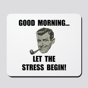 Morning Stress Mousepad
