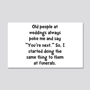 Old People Funerals 20x12 Wall Decal