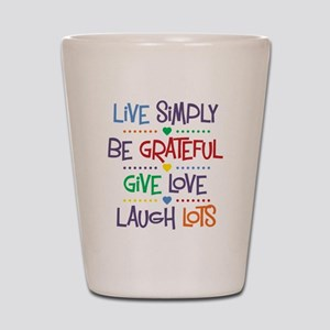 Live Simply Affirmations Shot Glass