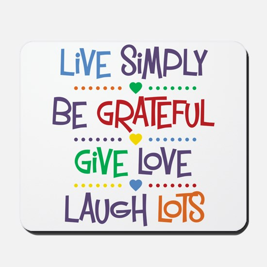 Live Simply Affirmations Mousepad