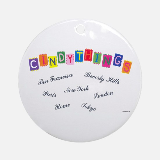 Cindythings Int'l. Ornament (Round)