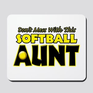 Dont Mess With This Softball Aunt Mousepad