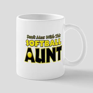 Dont Mess With This Softball Aunt Mug