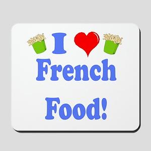 I Heart French Food Mousepad