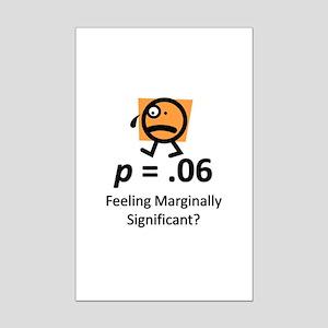 Feeling Marginally Significant? Mini Poster Print