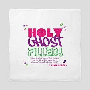 HOLY GHOST FILLED! Queen Duvet
