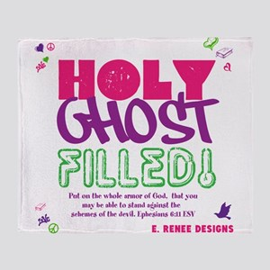HOLY GHOST FILLED! Throw Blanket