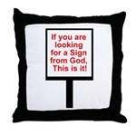 Sign From God Throw Pillow