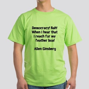 Allen Ginsberg on Democracy T-Shirt
