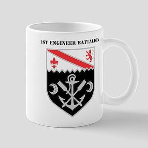 DUI - 1st Engineer Battalion with Text Mug