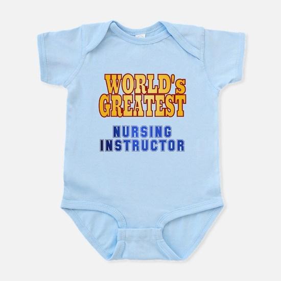 World's Greatest Nursing Instructor Infant Bodysui