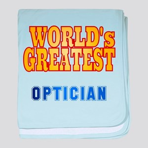 World's Greatest Optician baby blanket
