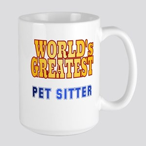 World's Greatest Pet Sitter Large Mug