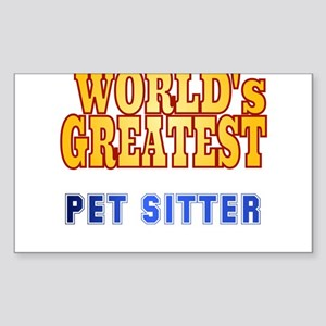 World's Greatest Pet Sitter Sticker (Rectangle)