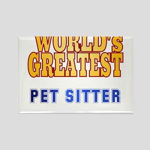 World's Greatest Pet Sitter Rectangle Magnet