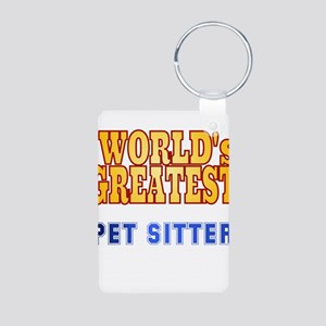 World's Greatest Pet Sitter Aluminum Photo Keychai