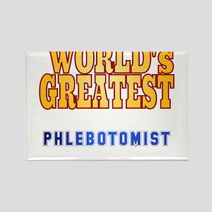 World's Greatest Phlebotomist Rectangle Magnet
