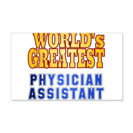 World's Greatest Physician Assistant 20x12 Wall De