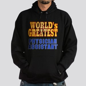 World's Greatest Physician Assistant Hoodie (dark)