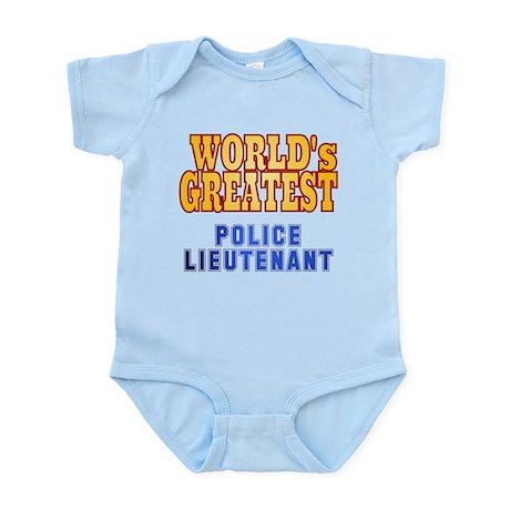 World's Greatest Police Lieutenant Infant Bodysuit