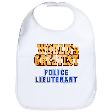 World's Greatest Police Lieutenant Bib