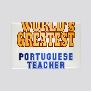 World's Greatest Portuguese Teacher Rectangle Magn