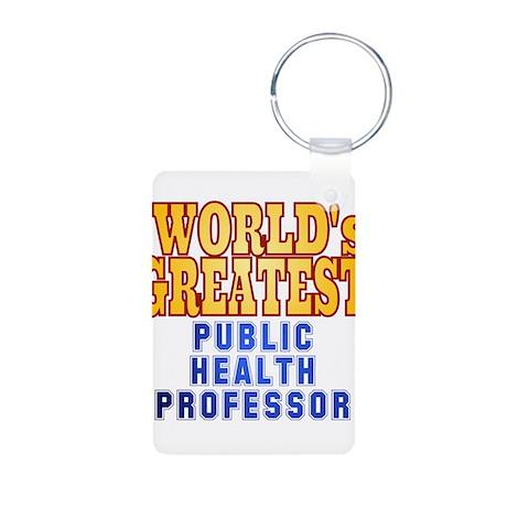 World's Greatest public health professor Aluminum