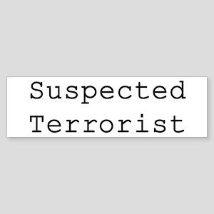 SUSPECTED TERRORIST Bumper Sticker
