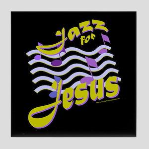 JAZZ FOR JESUS Tile Coaster