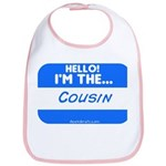 I'm the cousin nametag [blue] Bib