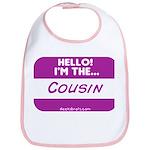 I'm the cousin nametag [deep pink] Bib