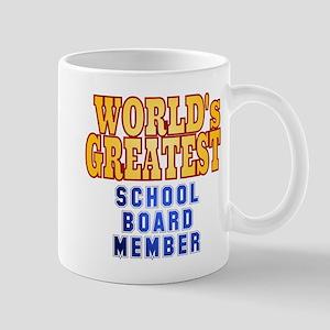 World's Greatest School Board Member Mug