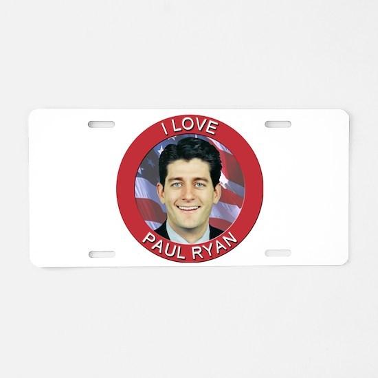 I Love Paul Ryan Aluminum License Plate