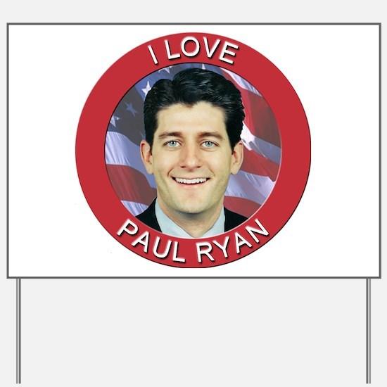 I Love Paul Ryan Yard Sign