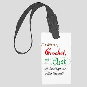 coffeecrochetchat102008 Large Luggage Tag