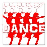 Ballet Parade by DanceShirts.com Square Car Magnet