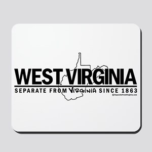 WV: Separate From VA Since 1863 Mousepad