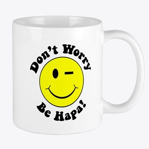 Dont worry Be Hapa! Black Mug