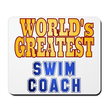 World's Greatest Swim Coach Mousepad