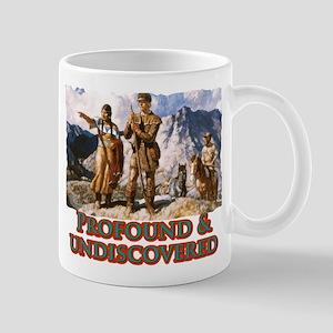 Profound and undiscovered Mug
