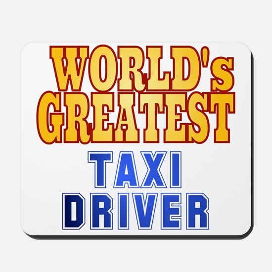 World's Greatest Taxi Driver Mousepad