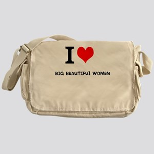I love Big Beautiful Women Messenger Bag