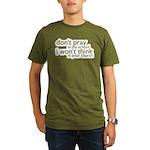 Don't Pray In My School Organic Men's T-Shirt (dar