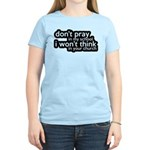 Don't Pray In My School Women's Light T-Shirt